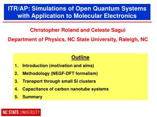 ITR/AP: Simulations of Open Quantum Systems with Application to Molecular Electronics
