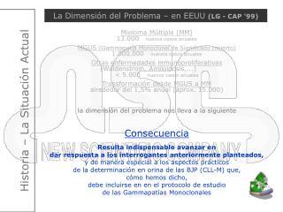 La Dimensión del Problema – en EEUU  (LG - CAP '99)