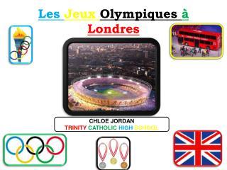Les  Jeux  Olympiques  à Londres