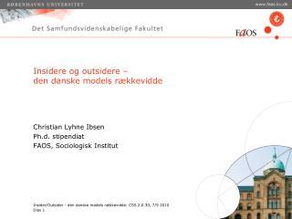 Insidere og outsidere –  den danske models rækkevidde
