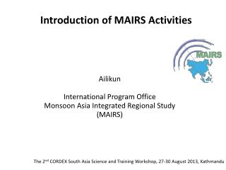 Introduction of MAIRS Activities
