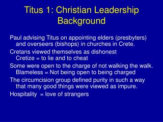 Titus 1:  Christian Leadership Background