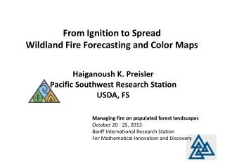 From Ignition to Spread Wildland Fire Forecasting and Color Maps