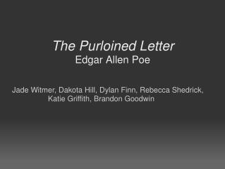 The Purloined Letter Edgar Allen Poe