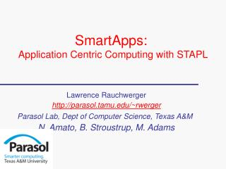 SmartApps:  Application Centric Computing with STAPL
