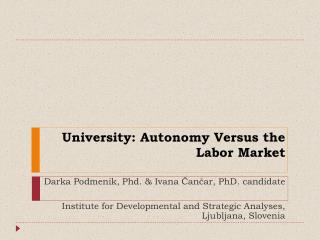 University: Autonomy Versus the Labor Market
