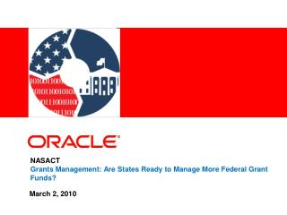 NASACT Grants Management: Are States Ready to Manage More Federal Grant Funds?