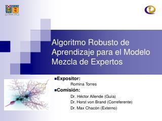 Algoritmo Robusto de Aprendizaje para el Modelo Mezcla de Expertos