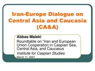 Iran-Europe Dialogue on Central Asia and Caucasia CAA