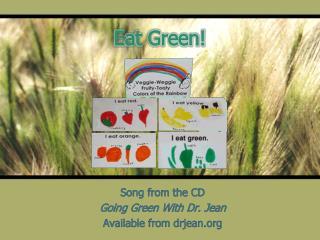 Eat Green!
