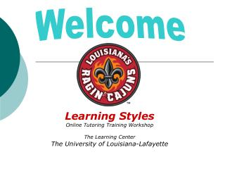 Learning Styles Online Tutoring Training Workshop The Learning Center