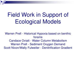 Field Work in Support of Ecological Models