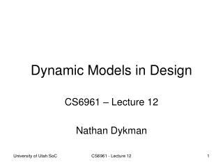 Dynamic Models in Design