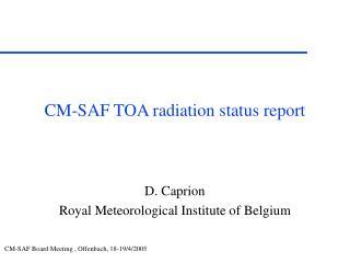 CM-SAF TOA radiation status report
