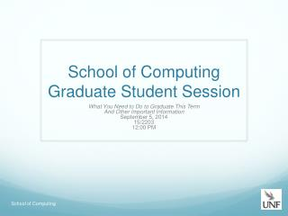School of Computing Graduate Student Session