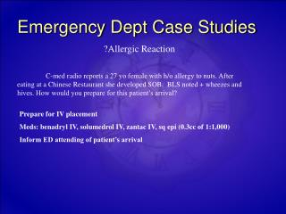 Emergency Dept Case Studies