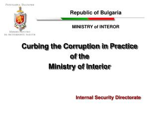 Curbing the Corruption in Practice  of the Ministry of Interior