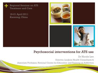 Psychosocial interventions for ATS use