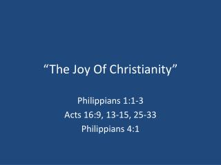 """The Joy Of Christianity"""