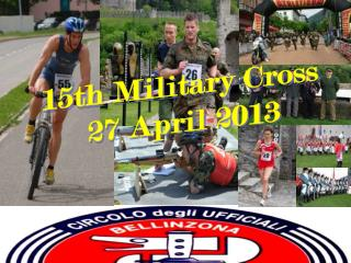 15th Military Cross  27 April 2013