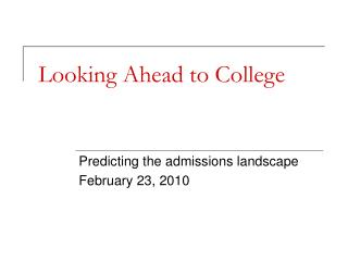 Looking Ahead to College