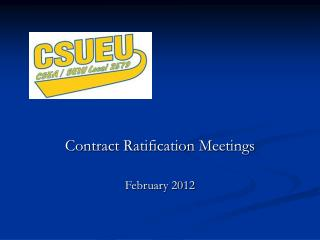 Contract Ratification Meetings February 2012