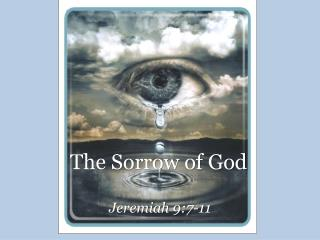 The Sorrow of God
