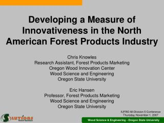 Developing a Measure of Innovativeness in the North American Forest Products Industry