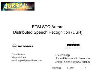 ETSI STQ Aurora  Distributed Speech Recognition DSR