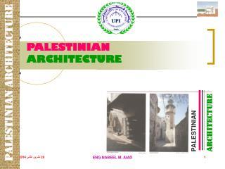 PALESTINIAN             ARCHITECTURE
