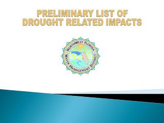 PRELIMINARY LIST OF  DROUGHT RELATED IMPACTS