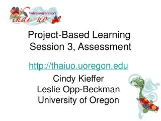 Project-Based Learning  Session 3, Assessment