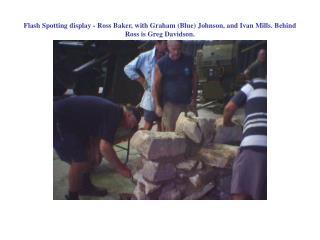 Flash Spotting display - Allan Harrison with Bob Morrison