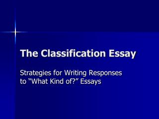 The Classification Essay