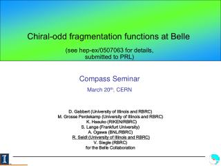 C hiral-odd fragmentation functions at Belle