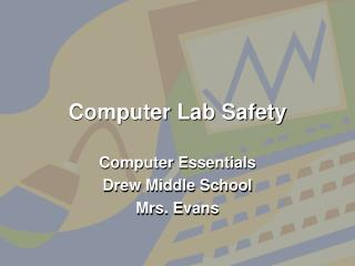 Computer Lab Safety