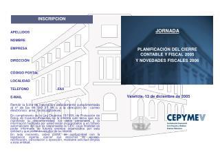 JORNADA  PLANIFICACIÓN DEL CIERRE CONTABLE Y FISCAL 2005  Y NOVEDADES FISCALES 2006