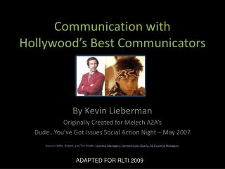 Communication with Hollywood's Best Communicators