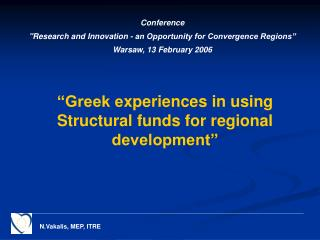 """Greek e xperiences in using Structural funds for regional development"""