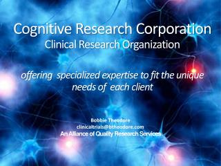 Cognitive Research Corporation  Clinical Research Organization