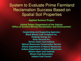 System to Evaluate Prime Farmland Reclamation Success Based on Spatial Soil Properties
