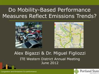 Do Mobility-Based Performance Measures Reflect Emissions Trends ?