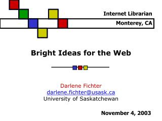 Bright Ideas for the Web