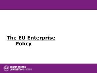 The EU Enterprise Policy