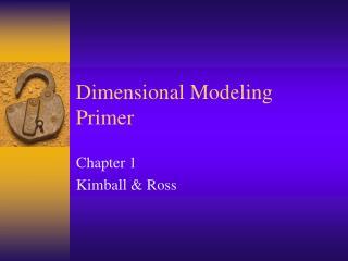 Dimensional Modeling Primer