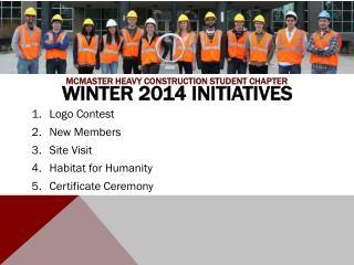 Winter 2014 Initiatives