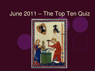 June 2011   The Top Ten Quiz