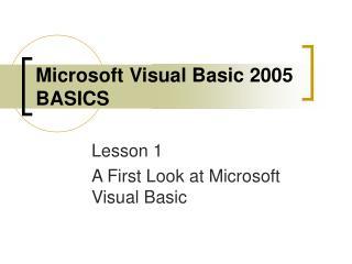 Microsoft Visual Basic 2005 BASICS