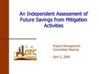 An Independent Assessment of Future Savings from Mitigation Activities