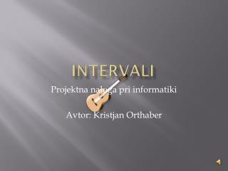 INTERVALI